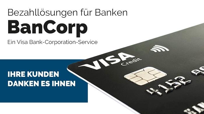Innovation: BanCorp bietet Banken Visa Cards schnell und kostenfrei für Endkunden