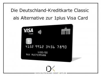 Jetzt von der 1plus Visa Card zur Deutschland-Kreditkarte wechseln